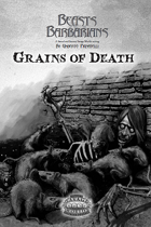 Grains of Death
