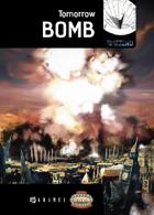 Tomorrow bomb