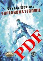 Savage Worlds: Superbohaterowie