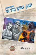 Adventures of the Pulp Age!