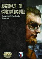 Stones of Contention: Adventure in Dark Ages Britannia.