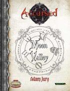 Accursed: Moon Valley