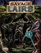Savage Lairs - Fantasy Forests