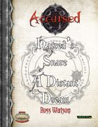 Accursed: Hatreds Snare and A Distant Dream 2-Pack