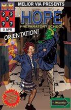 Hope Prep #0 Orientation