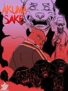 Akuma Sake, Part 1 Of An Undelightful Turn Of Events