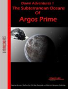 Dawn Adventures 1: The Subterranean Oceans of Argos Prime