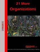 21 More Organizations