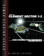 Ships of Clement Sector 1-3: Hub Federation Warships