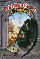 Mythic Tales: City of the Gods Vol.1