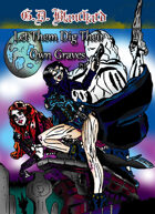 Let Them Dig Their Own Graves pt.1 (paranormal romance)