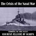 The Crisis of the Naval War