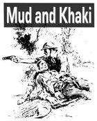 Mud and Khaki