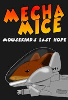 Mecha Mice