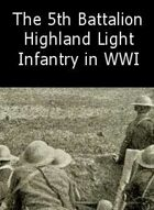 The 5th Battalion Highland Light Infantry 1914-1918