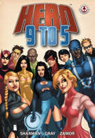 Hero 9 to 5: Vol 1