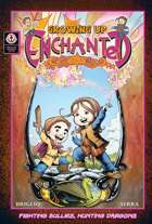 Growing Up Enchanted Volume 1: Fighting Bullies, Hunting Dragons