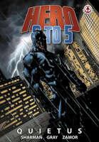 Hero 9 to 5: Vol 2 - Quietus