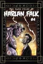 The Case Files of Harlan Falk #4