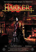 Harker: The Graphic Novel Sequel to 'Dracula'