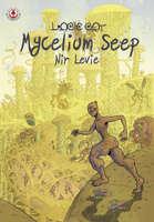 Mycelium Seep