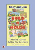 Sally And Jim Build A House