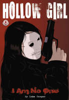Hollow Girl Vol 1: I Am No One