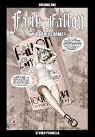 Faith Fallon Vol 1: What Price Fame?