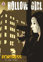 Hollow Girl Vol 5: Fortress