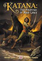 KATANA: The Pirates Of Moon Lake