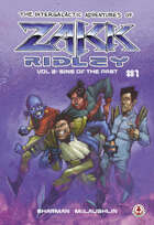 The Intergalactic Adventures Of Zakk Ridley Vol 2: Sins Of The Past #1