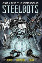 Exo-1 & The Rocksolid Steelbots - Original Graphic Novel