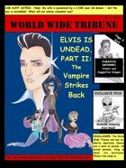 Elvis is Undead - Issue Two