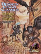 Dungeon Crawl Classics #73: Emirikol Was Framed!