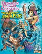 Dungeon Crawl Classics #75: The Sea Queen Escapes