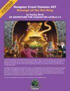 Dungeon Crawl Classics #27: Revenge of the Rat King
