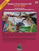 Dungeon Crawl Classics #28: Into the Wilds