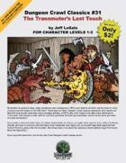 Dungeon Crawl Classics #31: The Transmuter's Last Touch
