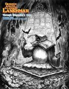 DCC Lankhmar: Through Ningauble's Cave