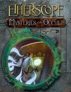 Etherscope - Mysteries of the Occult
