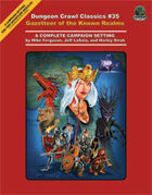 Dungeon Crawl Classics #35: Gazetteer of the Known Realms