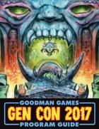 Goodman Games Gen Con 2017 Program Guide