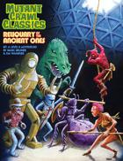 Mutant Crawl Classics #7: Reliquary of the Ancient Ones