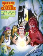 Mutant Crawl Classics #8: The Data Orb of Mankind