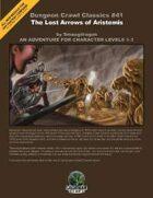 Dungeon Crawl Classics #41: The Lost Arrows of Aristemis