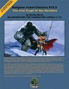 Dungeon Crawl Classics #12.5: Iron Crypt of the Heretics