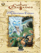 Castles & Crusades: The Mysterious Tower