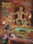 Free RPG Day - DCC: Tomb of the Savage Kings