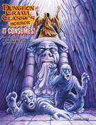 Dungeon Crawl Classics Horror #7: It Consumes!