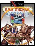 Xcrawl: Las Vegas Crawl (level 6-8 adventure)